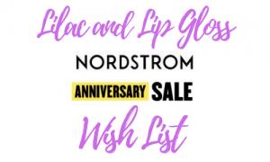 My Nordstrom Anniversary Sale Wish List
